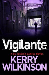 Vigilante – Kerry Wilkinson